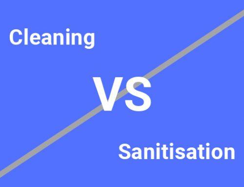 Cleaning vs Sanitisation
